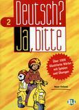 Deutsch ja, bitte - band 2 - European language institute