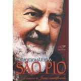 Devocionário a São Pio de Pietrelcina - Editora Canção Nova - Armazem