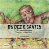 Dez gigantes - reconto africano - Deleitura