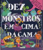 Dez monstros em cima da cama - Girassol