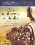 Dez mulheres da bíblia - Thomas nelson brasil