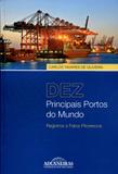 Dez Principais Portos do Mundo - Aduaneiras
