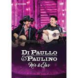 Di Paullo  Paulino - Nós  Elas - DVD - Som livre