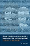 Dia Em Que Che Guevara E Winnicott Se Encontraram, O / Belmont - Revinter