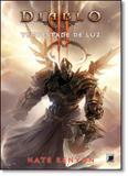 Diablo: Tempestade de Luz - Vol.3 - Galera record