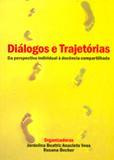 Diálogos e Trajetórias - Da Perspectiva Individual à Docência Compartilhada - All print