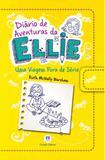 Diário de Aventuras da Ellie: Uma Viagem Fora de Série - Ciranda cultural