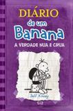 Diario de um banana 5 -  a verdade nua e crua - Vergara  riba