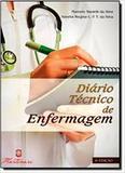 Diario Tecnico De Enfermagem / Silva - Martinari