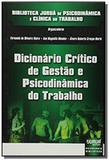 Dicionario critico de gestao e psicodinamica do tr - Jurua