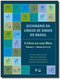 Dicionario da lingua de sinais do brasil: a libras - Edusp