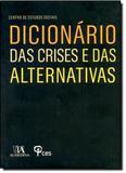 Dicionario das Crises e das Alternativas - Almedina brasil - br