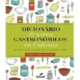 Dicionario De Termos Gastronomicos Em 6 Idiomas / Saldanha - Senac rio