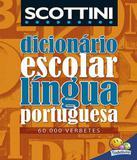 Dicionario Escolar Da Lingua Portuguesa - 60.000 Verbetes - Todolivro