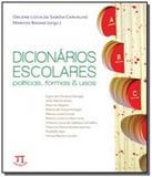 Dicionario escolares: politicas, formas e usos - Parabola