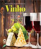 Dicionário Gastronômico Vinho Com Suas Receitas - Gaia - global