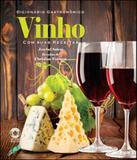 Dicionario gastronomico - vinho com suas receitas - Global editora