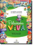 Dicionario ilustrado da lingua portuguesa palavrinha viva - Positivo (dicionario)