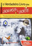 Dicionário: O Verdadeiro Livros dos Sonhos e da Sorte (capa dura) - Editora rígel