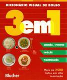 Dicionário Visual 3 Em 1-Chines/Pinyin/Inglês/Português - Edgard blücher