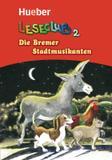 Die bremer stadtmusikanten - leseheft - Hueber verlag