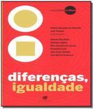 Diferencas, igualdade - Berlendis  vertecchia
