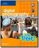 Digital Photography For Teens - Cengage learning