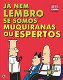 Dilbert - ja nem lembro se somos muquiranas ou espertos - Conrad