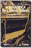 Dinà mica das Fronteiras: Os Brasiguaios na Fronteira Entre o Brasil e o Paraguai, A - Annablume