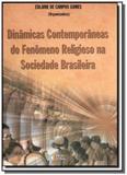 Dinamicas contemporaneas do fenomeno religioso na. - Ideias  letras