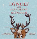 Dingle the Flatulent Reindeer - Wordcrafts, llc