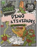 Dino Superssauros - Dino Atividades - Vale das letras
