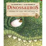Dinossauros - O cotidiano dos dinos como você nunca viu