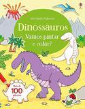 Dinossauros : Vamos pintar e colar?