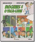 Diogenes o Vaga-lume - Moderna