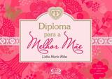 Diploma para a melhor mãe