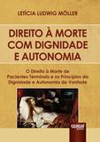 Direito à Morte com Dignidade e Autonomia - Juruá