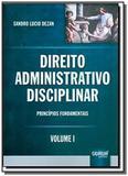 Direito administrativo disciplinar principios fund - Jurua