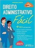 Direito Administrativo Fácil - Foco editora