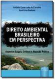 Direito ambiental brasileiro em perspectiva - aspe - Jurua