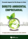 Direito Ambiental Empresarial - A Relação Jurídica da Empresa com o Meio Ambiente - Sales - Rumo legal