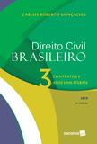 Direito Civil Brasileiro - Contratos e Atos Unilaterais - Volume 3 - 16ª Edição (2019) - Saraiva