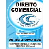 Direito Comercial 500 Testes Comentados Jamil Ahmad Abou Hassan - Central de concursos