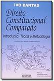 Direito constitucional comparado: introducao, teor - Renovar