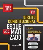 Direito Constitucional - Esquematizado - 21 Ed - Saraiva