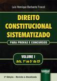 Direito Constitucional Sistematizado - Para Provas e Concursos - 3ª Edição (2019) - Juruá