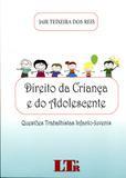 Direito da Criança e do Adolescente - Ltr