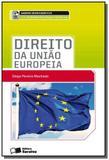 Direito da uniao europeia - Saraiva