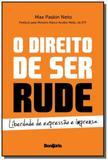 Direito de ser rude, o: liberdade de expressao e i - Bonijuris