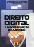 Direito Digital e Modernização do Judiciário - Ltr